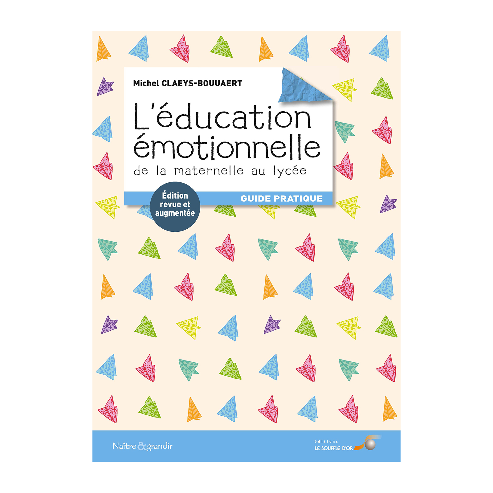 Éducation émotionnelle : de la maternelle au lycée (L')