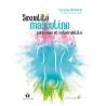 Sexualité masculine : puissance et vulnérabilité