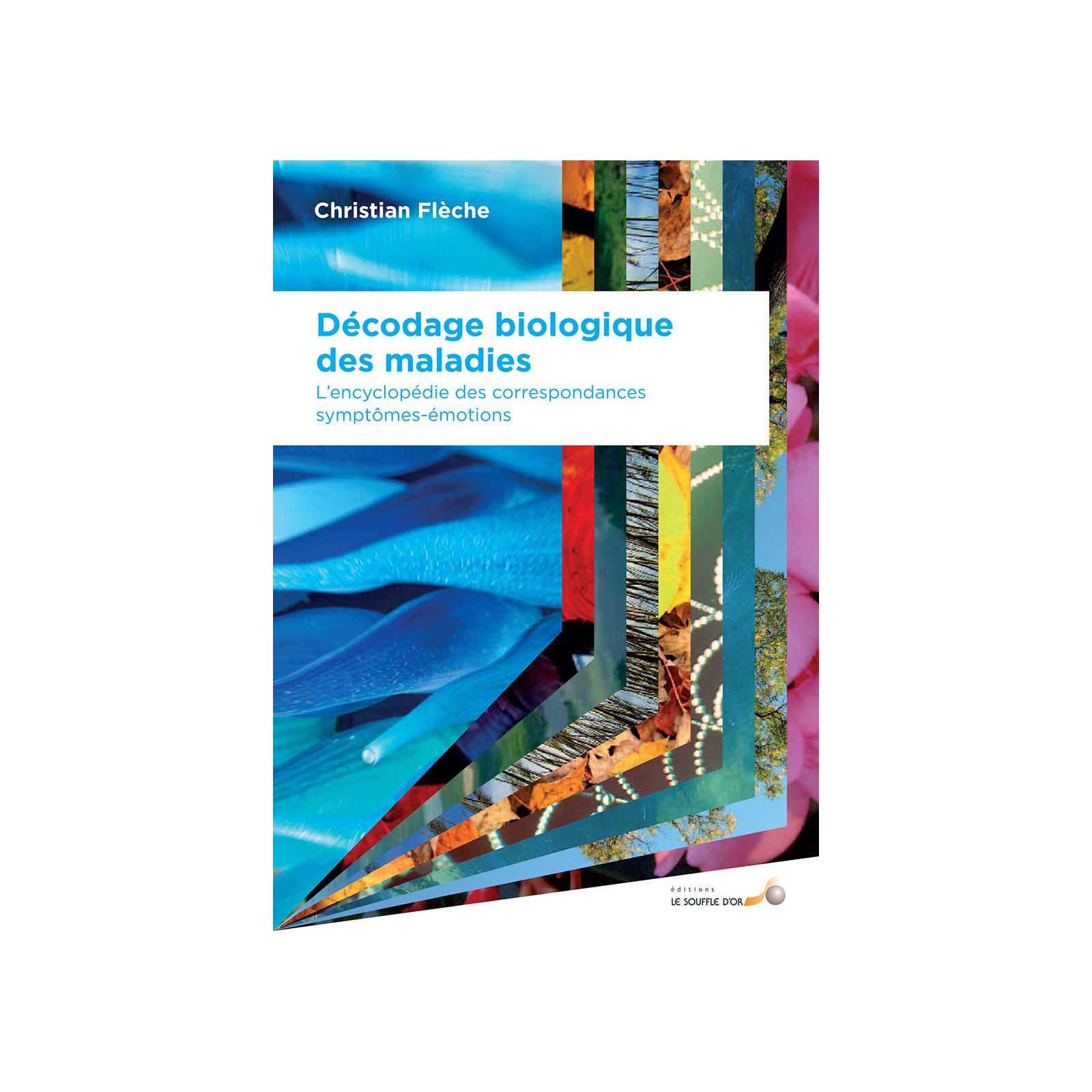 Décodage Biologique des maladies (Edition 2012)