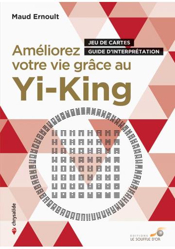 Améliorez votre vie grâce au Yi King