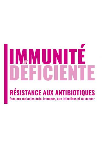 Immunité déficiente