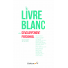 Le livre blanc du développement personnel (Ebook)