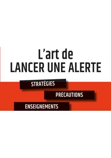 L'art de lancer une alerte