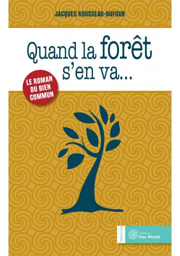 Quand la forêt s'en va... (Ebook)