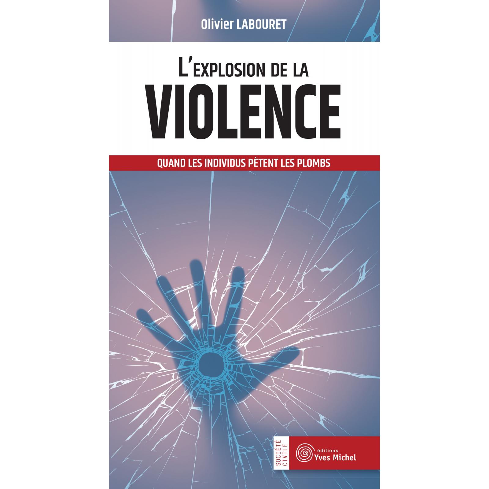 L'explosion de la violence (Ebook)