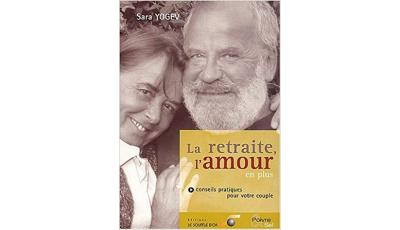 La retraite, l'amour en plus