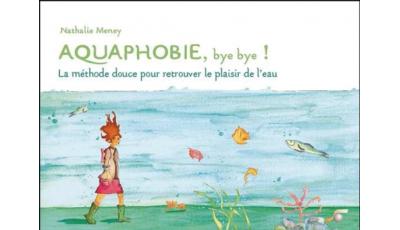Aquaphobie, bye bye !