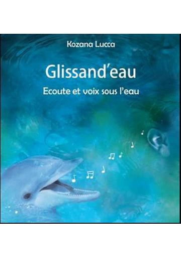 Glissand'eau  (Kozana Lucca)