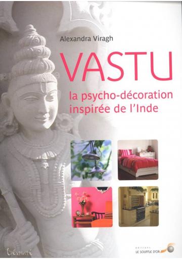 Vastu, la psycho-décoration inspirée de l'Inde