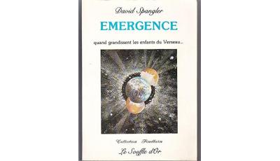 Emergence par David SPANGLER