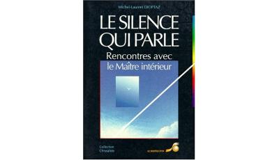 Le silence qui parle par Michel-Laurent DIOPTAZ