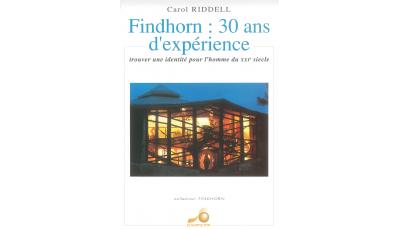 Findhorn : 30 ans d'expérience par Carol RIDDELL