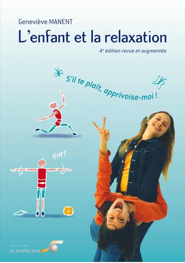 L'enfant et la relaxation - 4ème édition