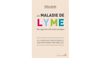 La maladie de Lyme : une approche alternative pratique