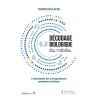 Décodage biologique des maladies (Nouvelle édition)