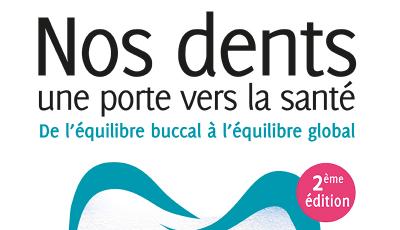 Nos dents, une porte vers la santé