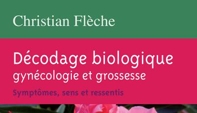 Décodage biologique gynécologie et grossesse
