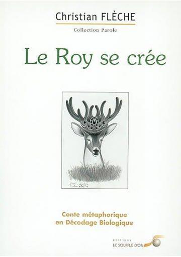 Roy se crée (Le)