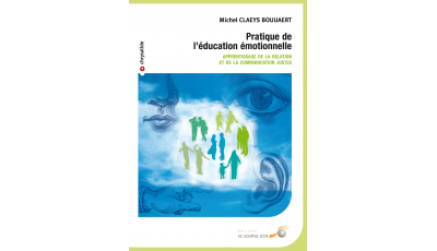 Pratique de l'éducation émotionnelle (version PDF) par Michel CLAEYS BOUUAERT