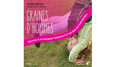 Graines d'Hommes par Yveline HÉRONT