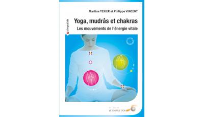Yoga, mudrâs et chakras