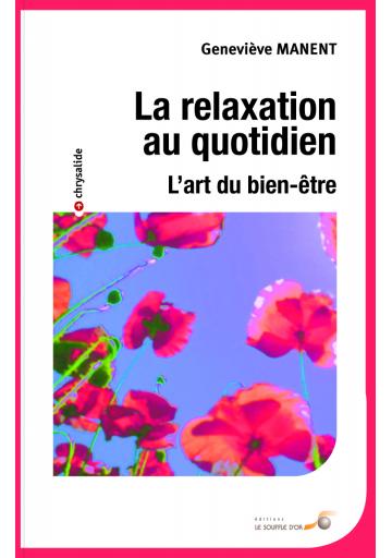 La relaxation au quotidien (poche)