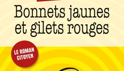 Bonnets jaunes et gilets rouges
