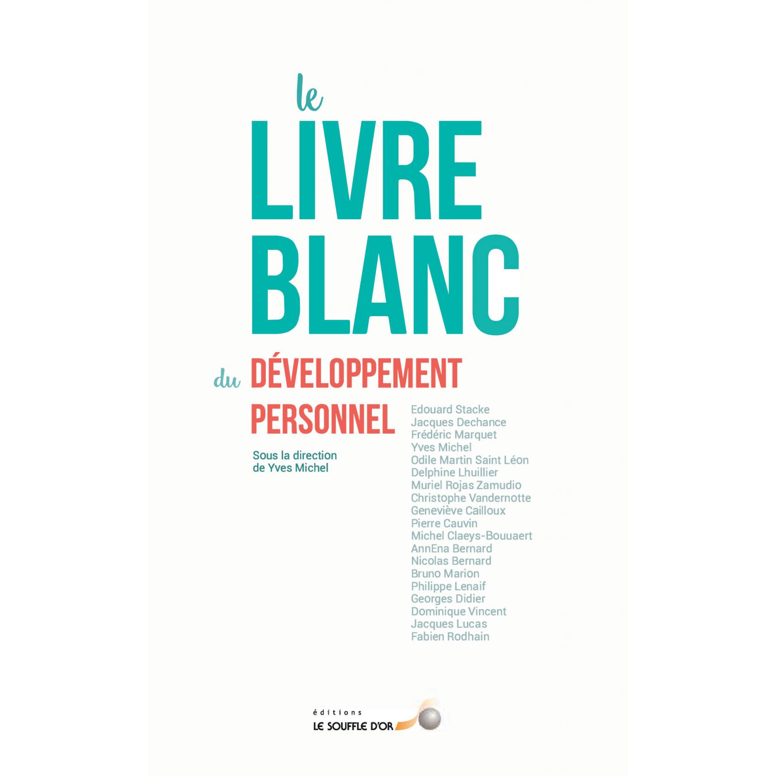 Le livre blanc du développement personnel (poche)
