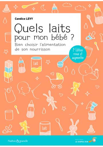 Quels laits pour mon bébé ?  2ème édition (Ebook)