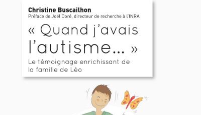 « Quand j'avais l'autisme... »