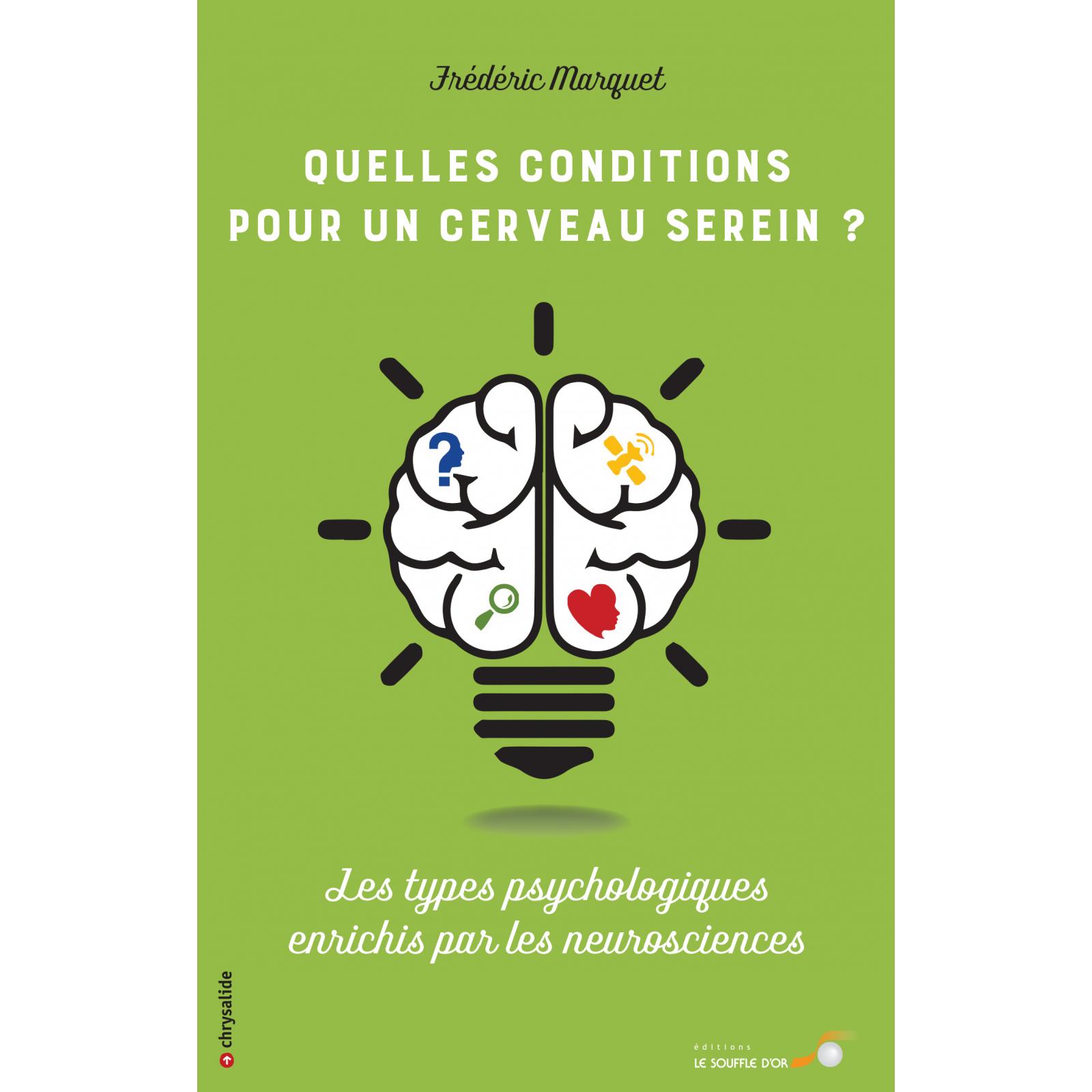Quelles conditions pour un cerveau serein ?