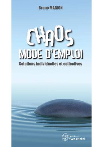 Chaos, mode d'emploi