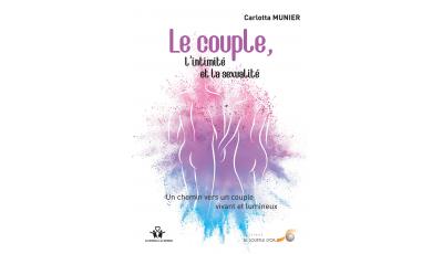 Le couple, l'intimité et la sexualité