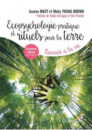 Ecopsychologie pratique et rituels pour la Terre (Nouvelle édition)
