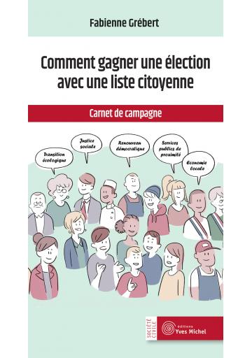 Comment une liste citoyenne peut gagner une élection