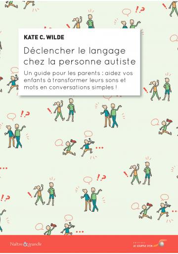 Déclencher le langage chez la personne autiste