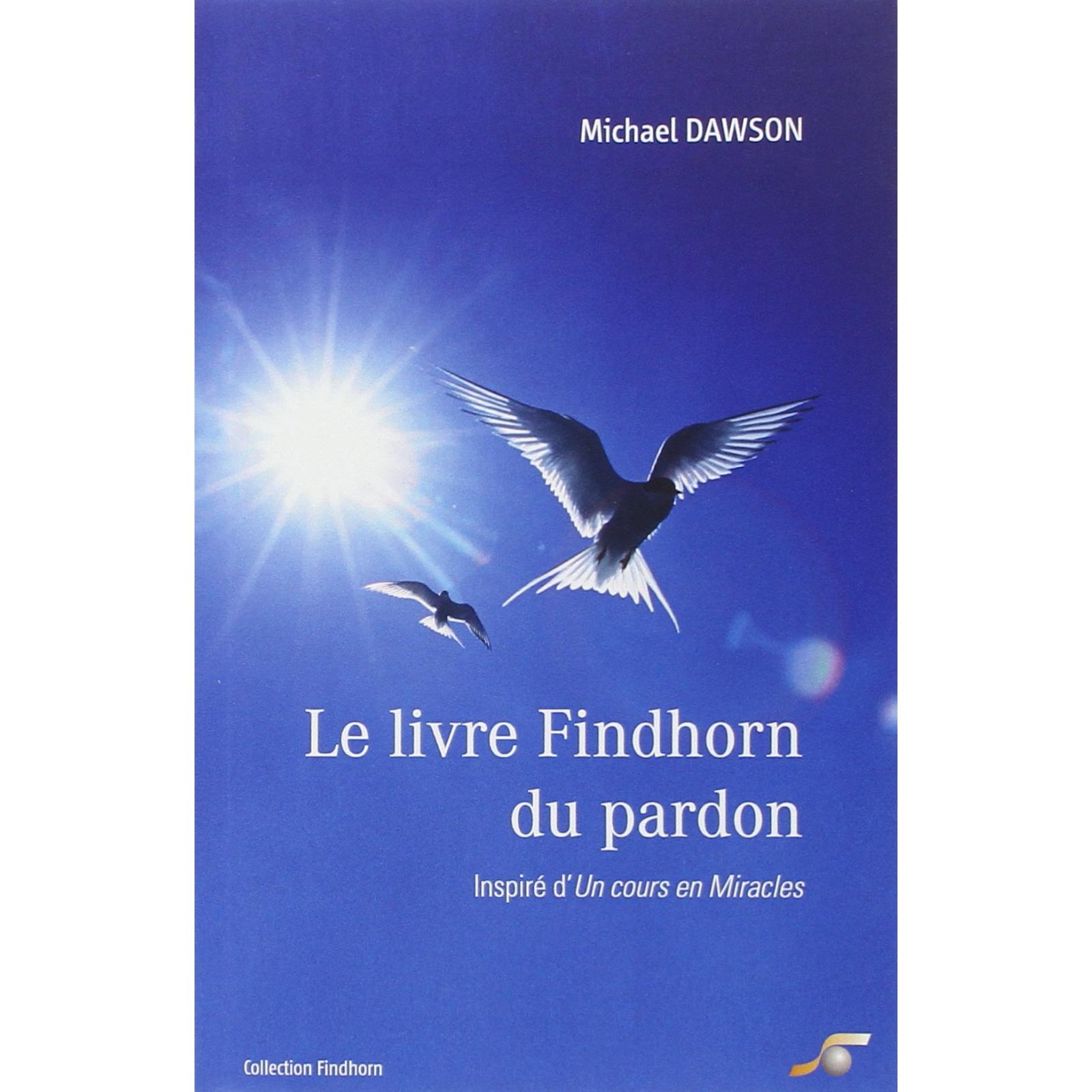 Le livre Findhorn du Pardon