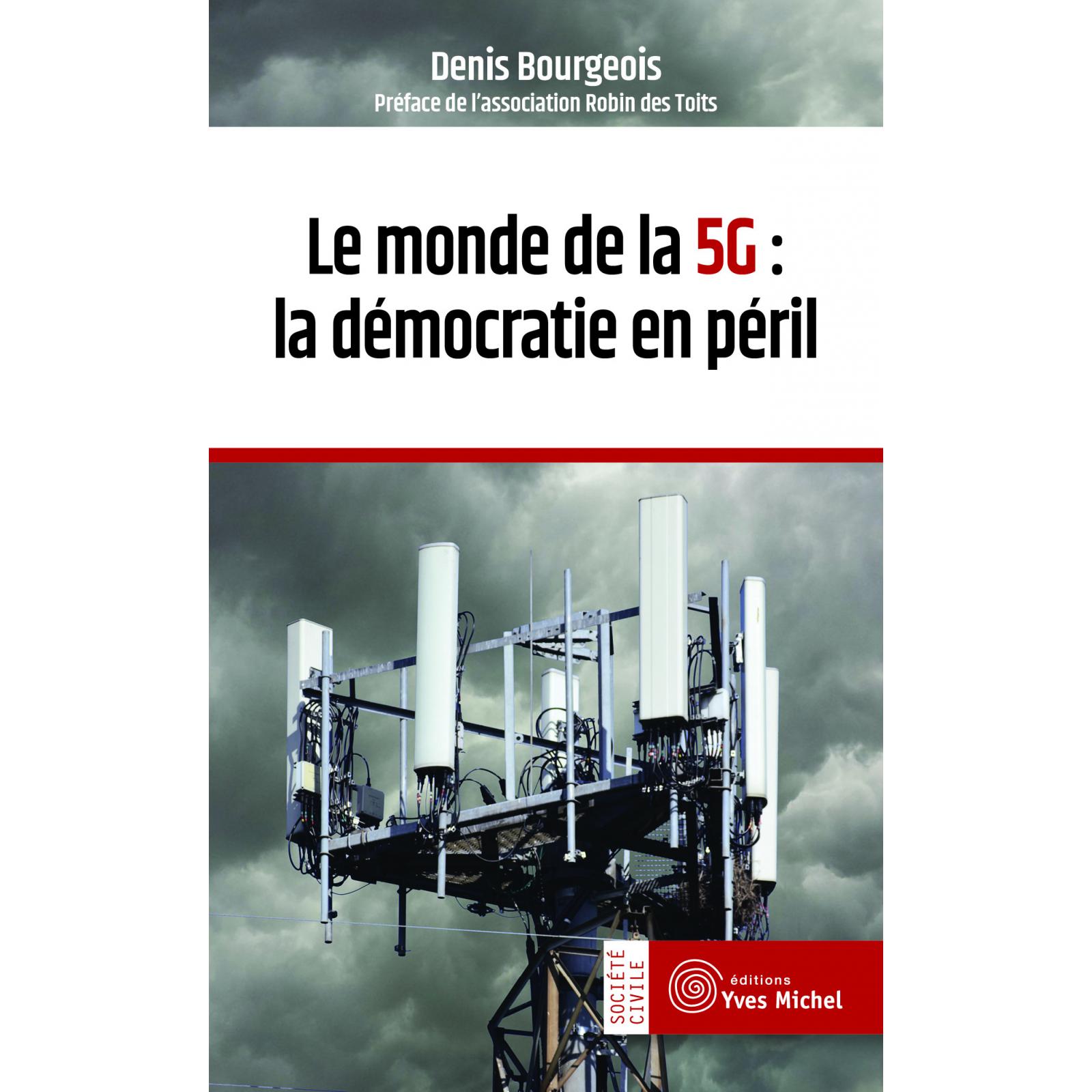 Le monde de la 5G : la démocratie en péril