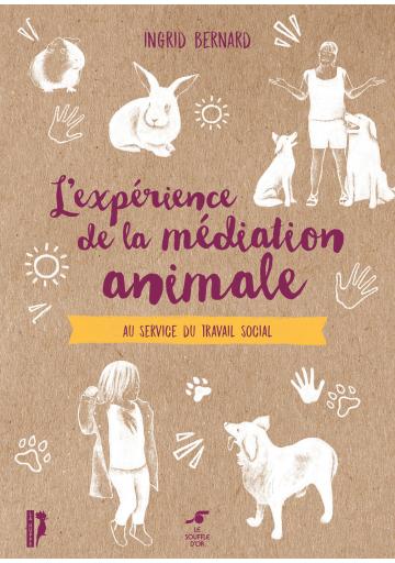 L'expérience de la médiation animale